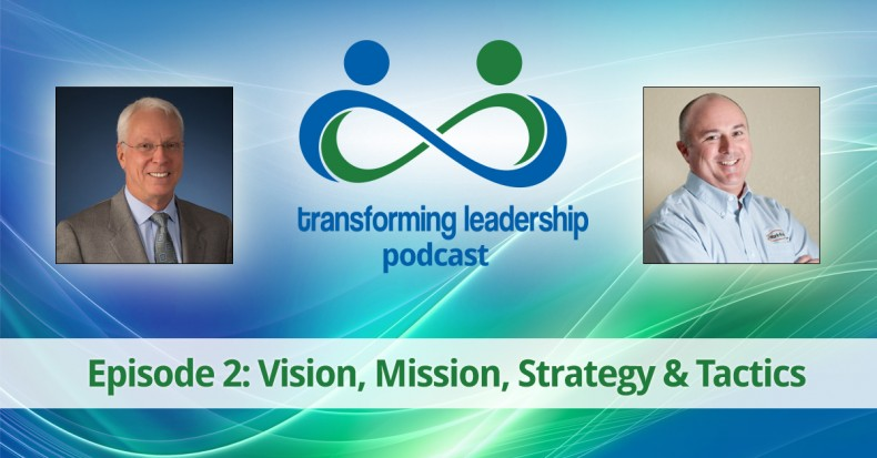 Vision, Mission, Strategy & Tactics